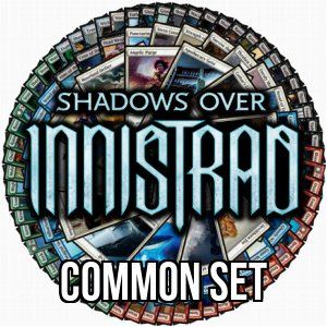Shadows over Innistrad: Common Set