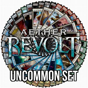 Aether Revolt: Uncommon Set