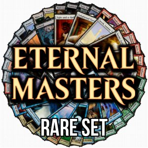 Eternal Masters: Rare Set