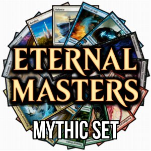 Eternal Masters: Mythic Set